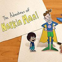 The Adventures of Napkin Man